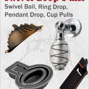 Swivel Bail Drop Pull Handles